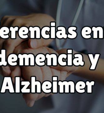 ¿Qué diferencia el Alzhéimer de la Demencia?