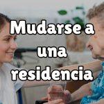 ¿Cómo convencer a los mayores para que acudan a una residencia de ancianos?