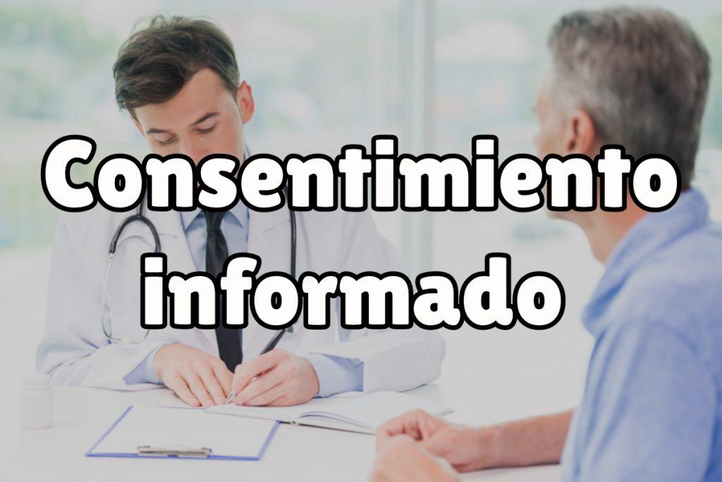 ¿Qué es el consentimiento informado?